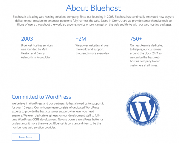 Bluehost have offered dedicated WordPress Hosting since 2003