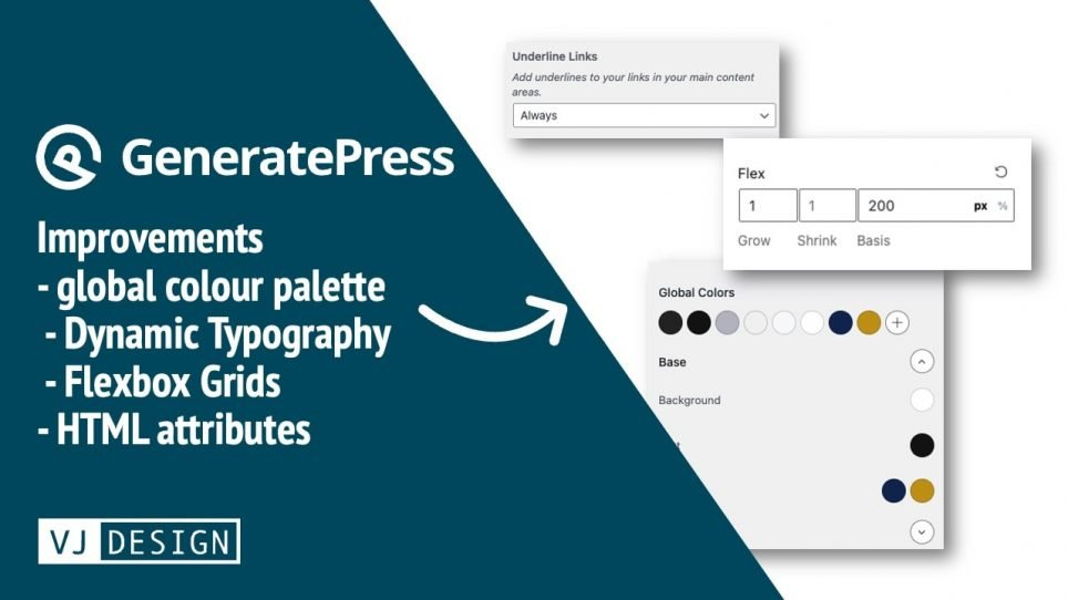 GeneratePress 3.1.0 introduces many new improvements to global colour palette, flexbox grids, underlined links and more